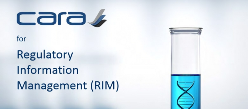 CARA for Regulatory Information Management (RIM)